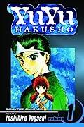 Yu Yu Hakusho, Volume 1: Goodbye, Material World!
