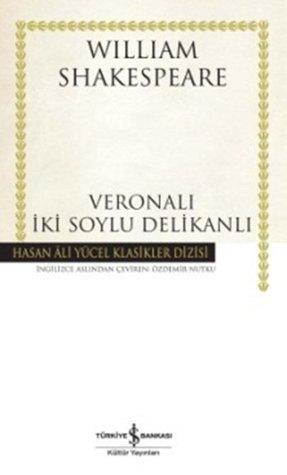 Veronalı İki Soylu Delikanlı by William Shakespeare