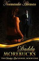 Daddy Morebucks (Daddy's Girl, #1)