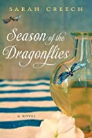 Season of the Dragonflies: A Novel