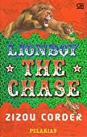 The Chase: Pelarian (Lion Boy, #2)