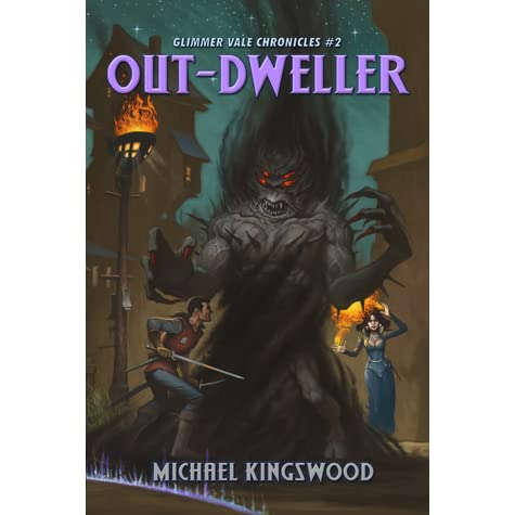 Out Dweller Glimmer Vale Chronicles 2 By Michael Kingswood