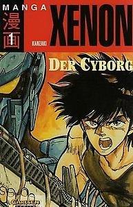Xenon, Bd.1, Der Cyborg Masaomi Kanzaki