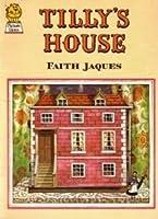 Tilly's House