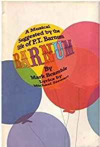 Barnum: A Musical Suggested by the Life of P.T. Barnum