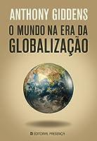 O Mundo na Era da Globalização