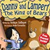 Danny and Lampert: The King of Bears