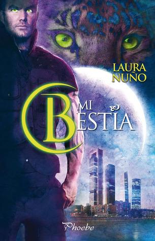 Reseña de la novela romántica paranormal Mi bestia, de Laura Nuño