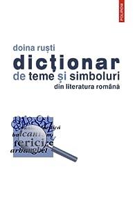 Dicționar de teme şi simboluri din literatura română