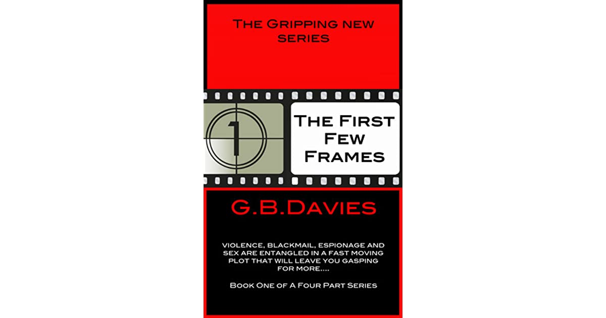 The First Few Frames By Gb Davies