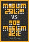 Muslim Zalim vs Non-muslim Adil