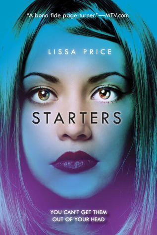 Starters (Starters, #1) by Lissa Price