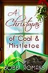 A Christmas of Coal and Mistletoe