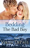 Bedding the Bad Boy (Bedding the Bachelors, #2; Dalton Brothers, #2)