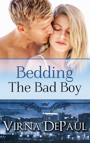 Bedding the Bad Boy by Virna DePaul
