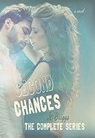 Second Chances: Complete Series (Second Chances, #1-2)