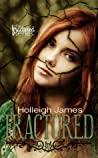 Fractured (Fractured, #1)