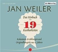 Das Hörbuch Der 19 Kostbarkeiten Kolumnen, Erzählungen Und Hörspiele Aus 17 Jahren