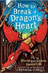 How to Break a Dragon's Heart (How to Train Your Dragon, #8)