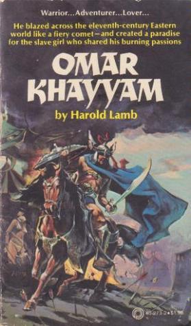Omar Khayyam by Harold Lamb