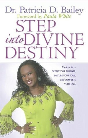 Step-into-Divine-Destiny-It-s-Time-to-Define-Your-Purpose-Mature-Your-Soul-and-Complete-Your-Call
