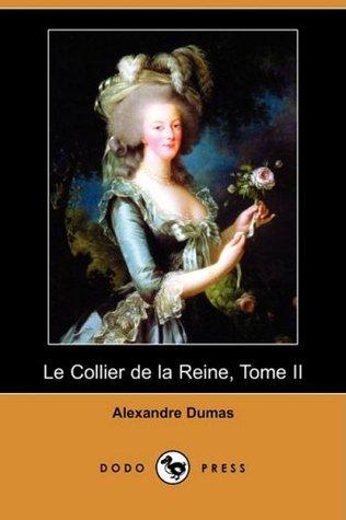 magasin magasiner pour l'original la moitié Le Collier de la Reine, Tome II by Alexandre Dumas