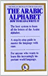 The Arabic Alphabet by Nicholas Awde