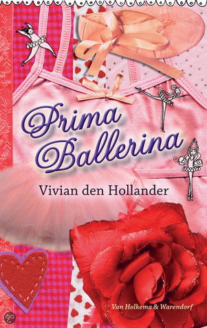 Prima Ballerina by Vivian den Hollander