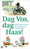 Dag Vos, dag Haas