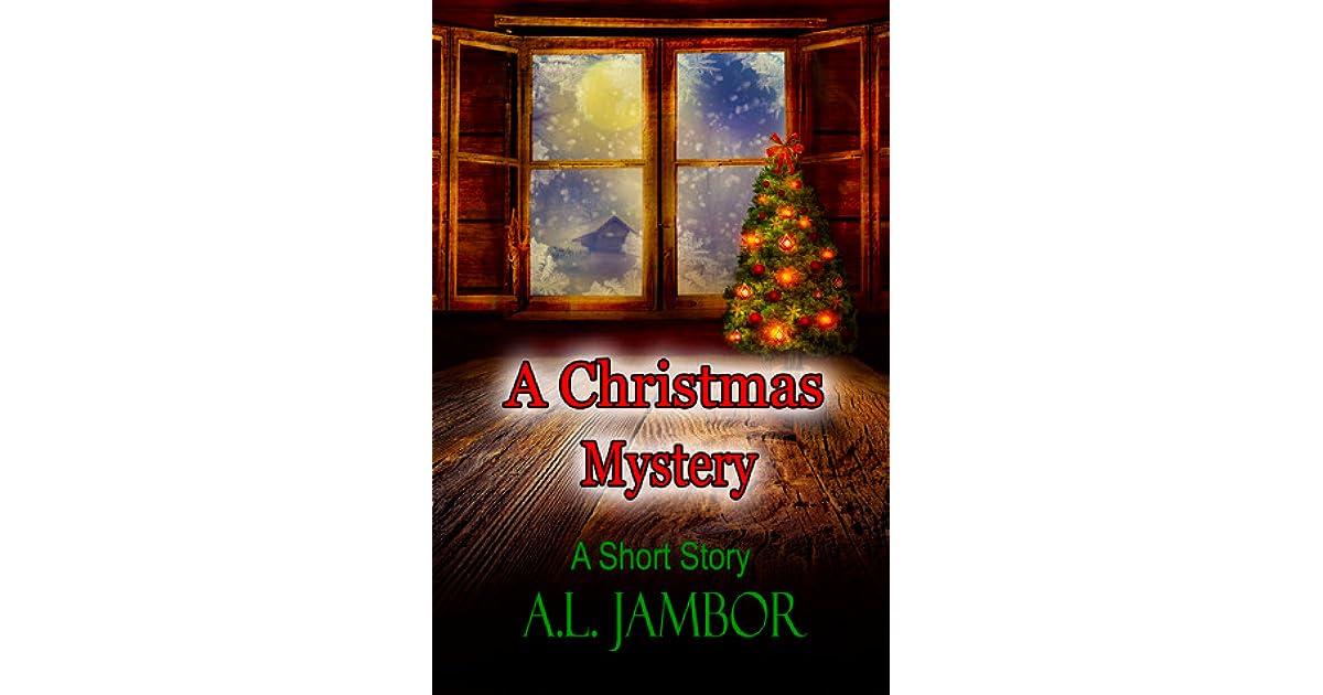 a christmas mystery by al jambor - A Christmas Mystery