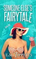 Someone Else's Fairytale (Someone Else's Fairytale, #1)
