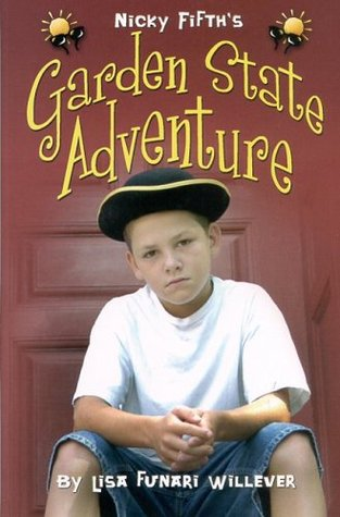 Nicky Fifth S Garden State Adventure By Lisa Funari Willever