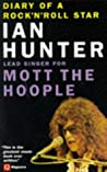 Diary of a Rock 'n' Roll Star by Ian   Hunter