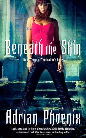 Beneath the Skin (The Maker's Song, #3)