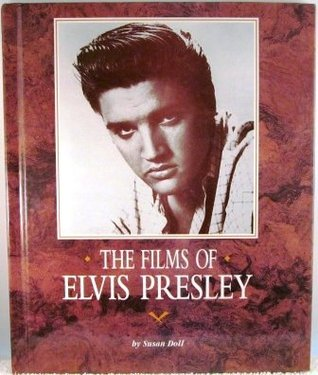 The Films of Elvis Presley