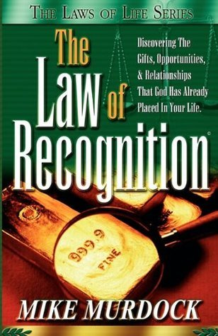 The Law of Recognition (The Law - Mike Murdock