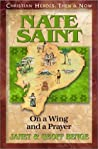 Nate Saint: On a Wing and a Prayer