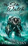 The Sea Watch (Shadows of the Apt, #6)