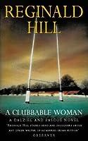 A Clubbable Woman (Dalziel & Pascoe, #1)