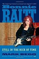 Bonnie Raitt, Updated Edition: Still in the Nick of Time