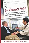 Let Patients Help!