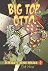 Big Top Otto (Elephants Never Forget, #2)
