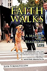 Faith Walks: A Memoir of a Beautiful Life