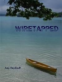Wiretapped