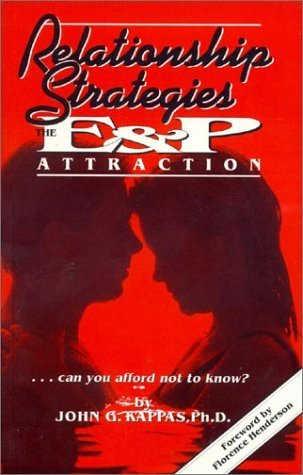 Relationship Strategies : The E & P Attraction