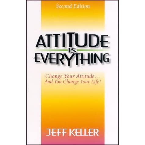 attitude is everything 1