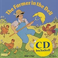The Farmer in the Dell [With CD] (Classic Books with Holes)