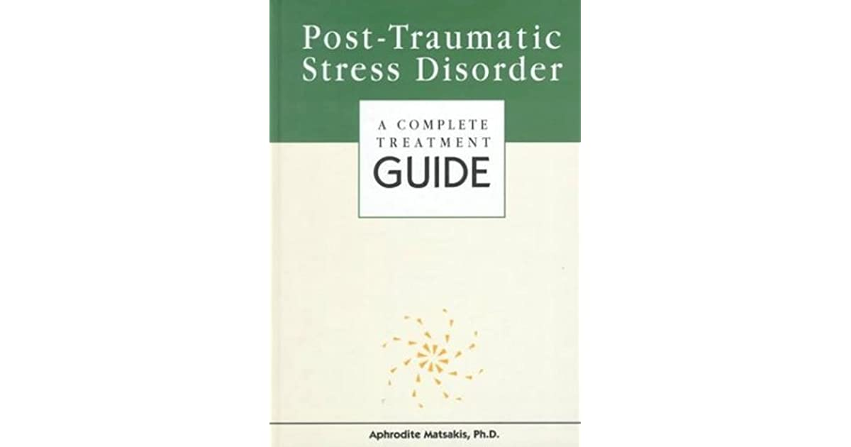 Post traumatic stress disorder by aphrodite matsakis fandeluxe Image collections
