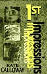 1st Impressions (Cassidy James Mysteries, #1 )