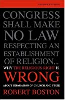 Why the Religious Right Is Wrong About Separation of Church and State